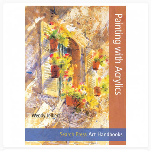 Art Handbooks: Painting with Acrylics
