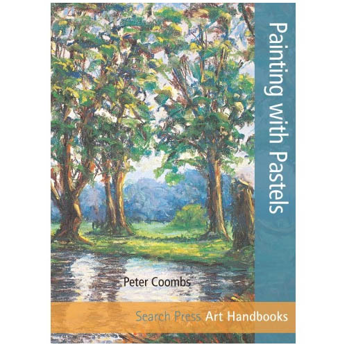 Art Handbooks: Painting with Pastels