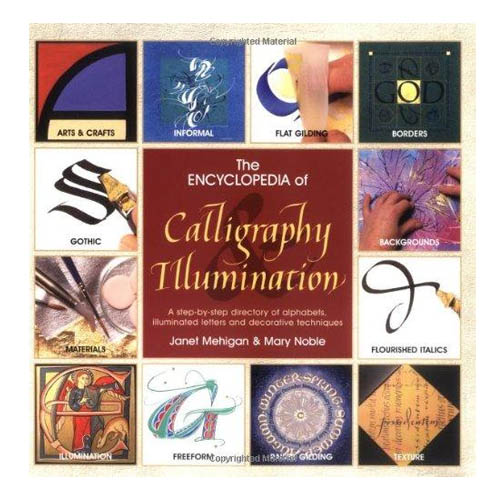 The Encyclopedia of Calligraphy & Illumination